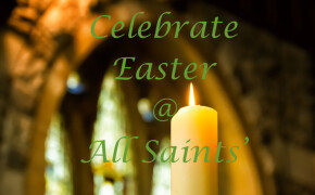 Holy Week and Easter at All Saints'